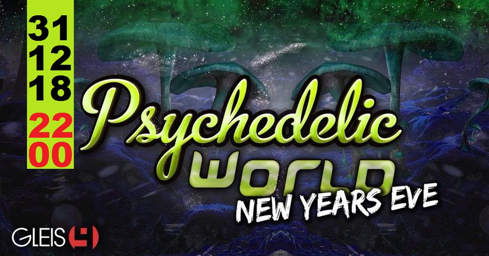 Psychedelic World New Years Eve 2018