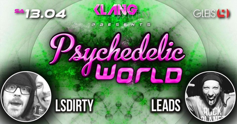 Psychedelic World – Ls Dirty & Leads LIVE